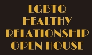 Learning to Love: LGBTQ Healthy Relationships Open House (3/14)