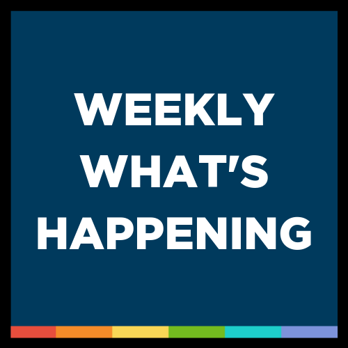 Weekly What's Happening (2/15-2/21)